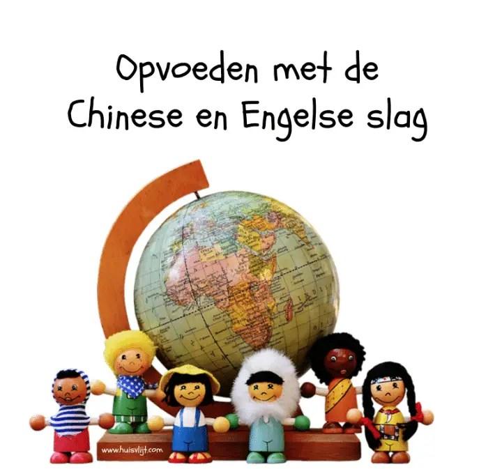 Opvoeden met de Chinese en Engelse slag