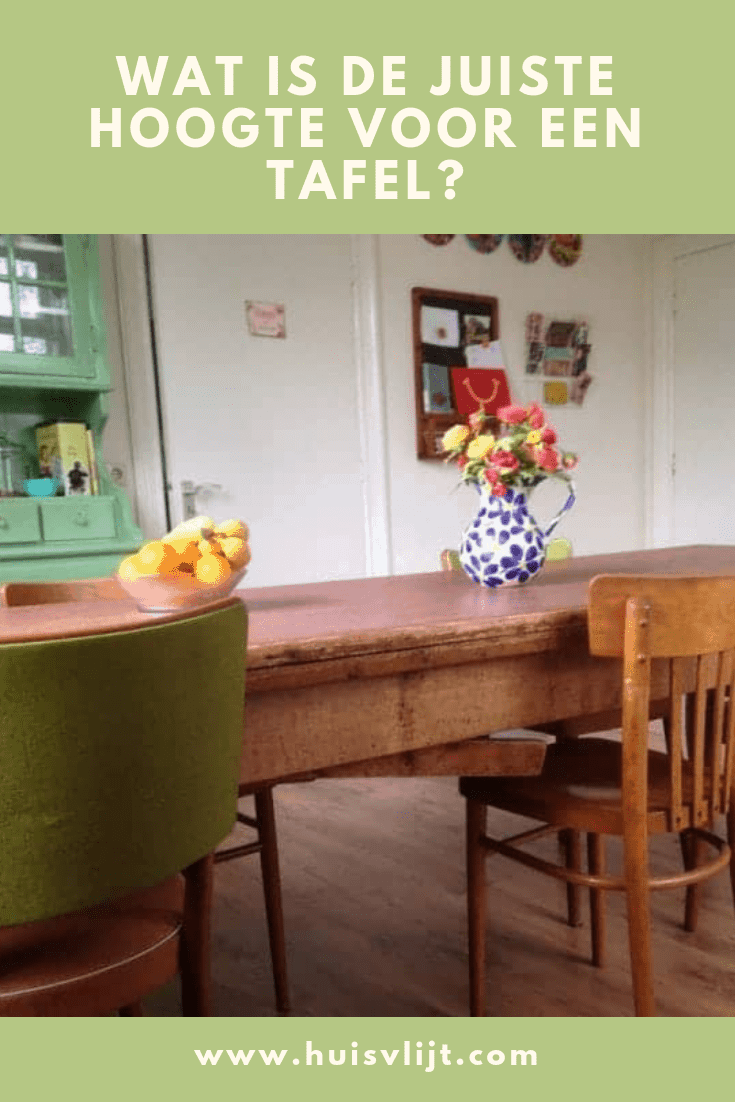 Wat is de juiste hoogte voor een tafel?