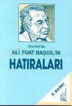 Ali Fuat Başgil'in Hatıraları