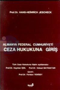 Köksal Bayraktar-Almanya Federal Cumhuriyeti Ceza Hukukuna Giriş