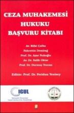 Ceza Muhakemesi Hukuku Başvuru Kitabı 2017