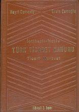 Hayri Domaniç İçtihatlı Notlu Türk Ticaret Kanunu