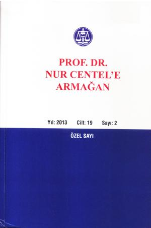 Prof Dr. Nur CENTEL'e Armağan