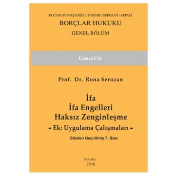 Ahmet Rona Serozan - Borçlar Hukuku Genel Hükümler Cilt 3 - Rona Serozan
