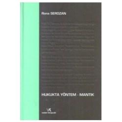 Ahmet Rona-Serozan- Hukukta Yöntem-Mantık - Rona Serozan