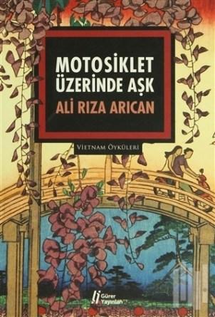 Alirıza Arıcan - Motosiklet Üzerinde Aşk