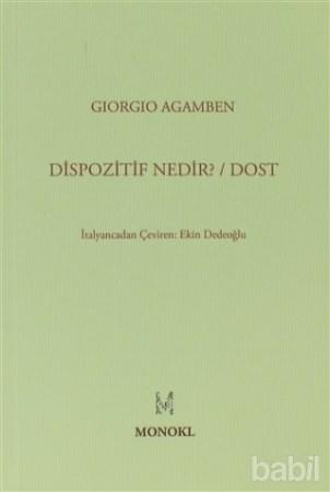 Giorgio Agamben - Dispozitif Nedir