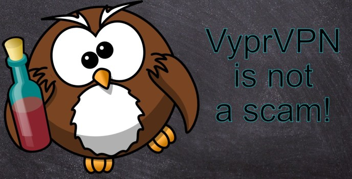 VyprVPN is not a scam