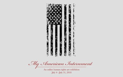 """""""My American Internment"""" Human Rights Art Exhibition Open"""