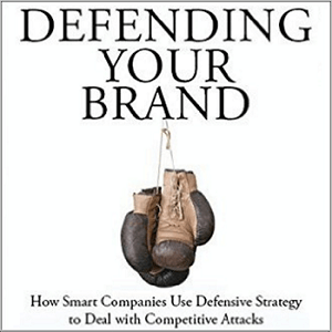 Defending Your Brand by Tim Calkins