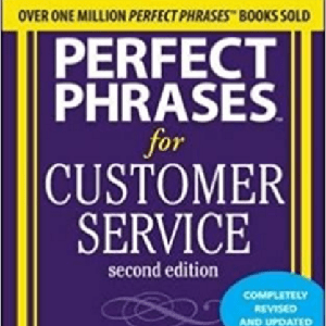 perfect phrases customer service robert bacal