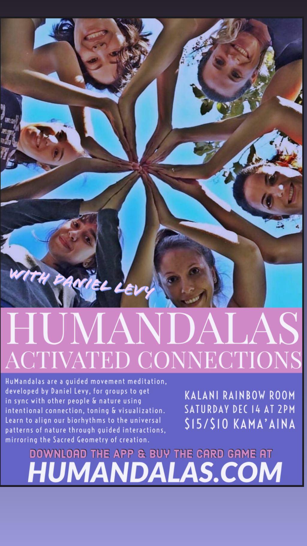 Humandalas at Kalani