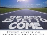 Photo of The Best is Yet to Come: Expert Advice on Building the New HR
