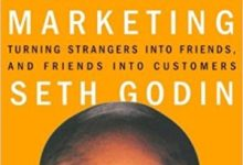 Photo of Permission Marketing: Turning Strangers into Friends and Friends into Customers