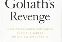 Photo of Goliath's Revenge: How Established Companies Turn the Tables on Digital Disruptors