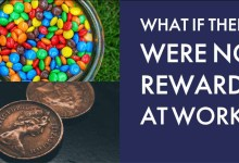 Photo of What if there were no rewards at work?