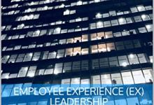 Photo of Employee Experience (EX) Leadership: Build trust through employee experience and engagement