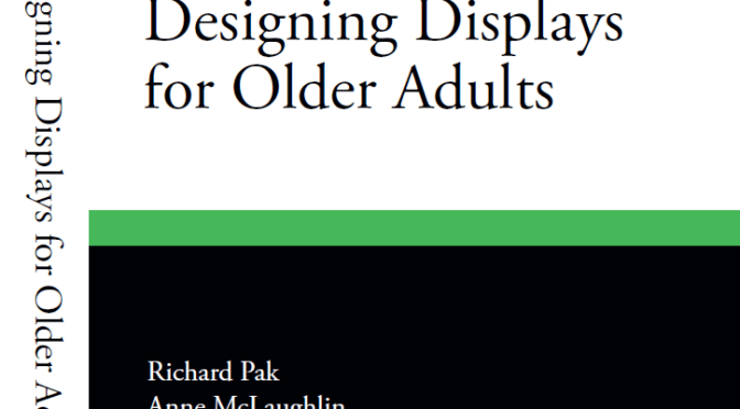 Almost Here: Designing Displays for Older Adults