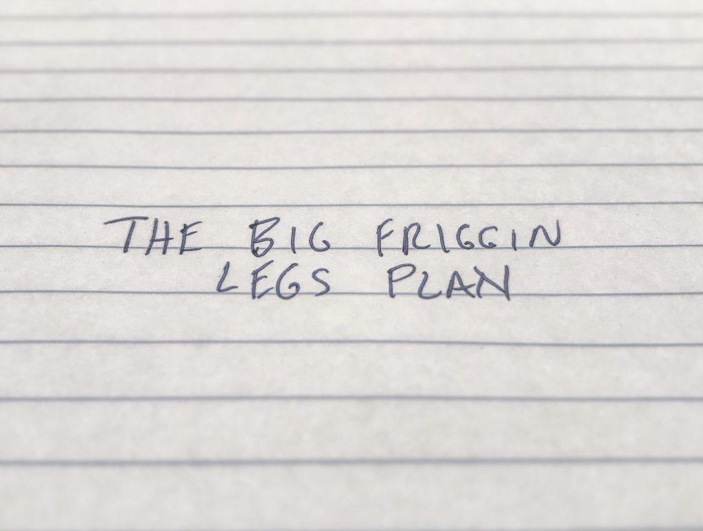 The 4 Week Big Friggin Legs Workout Plan
