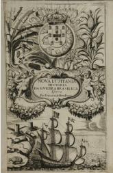 Frontispício de Nova Lusitania, historia da guerra Brasilica. Bérain, Jean, (il.). Lisboa: Officina de Joam Galram, 1675. Arquivo digital da Brasiliana USP.