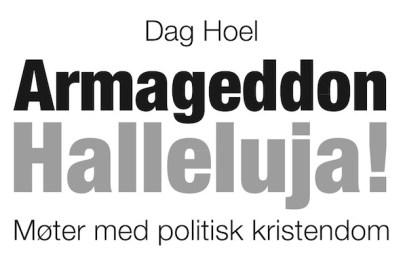 Bokomslag: Armageddon Halleluja! av Dag Hoel