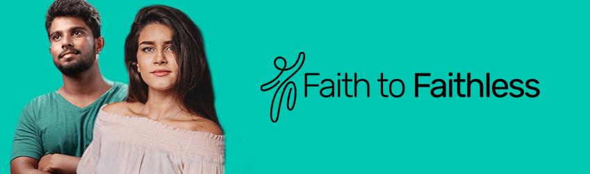 Faith to Faithless training