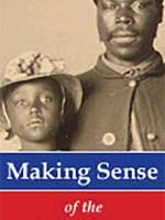 Making Sense of the American Civil War