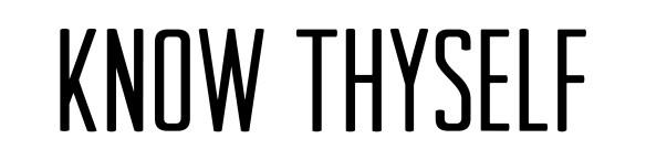 know-thyself