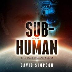 Sub-Human - David Simpson