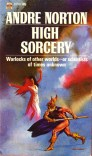 http://www.fowlervillehistory.org/andrenorton/books/anthologies-collected-works/high_sorcery.html