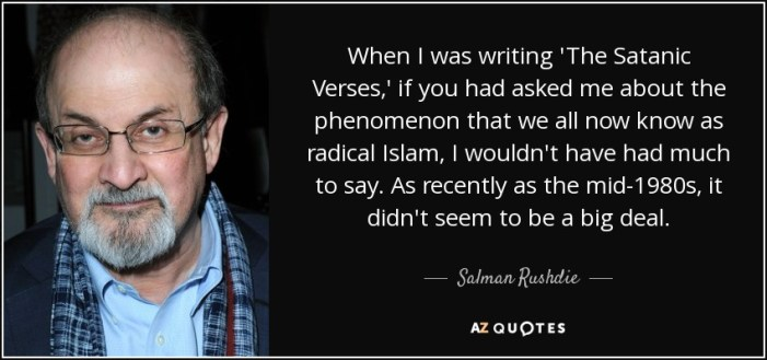 quote-when-i-was-writing-the-satanic-verses-if-you-had-asked-me-about-the-phenomenon-that-salman-rushdie-25-47-41