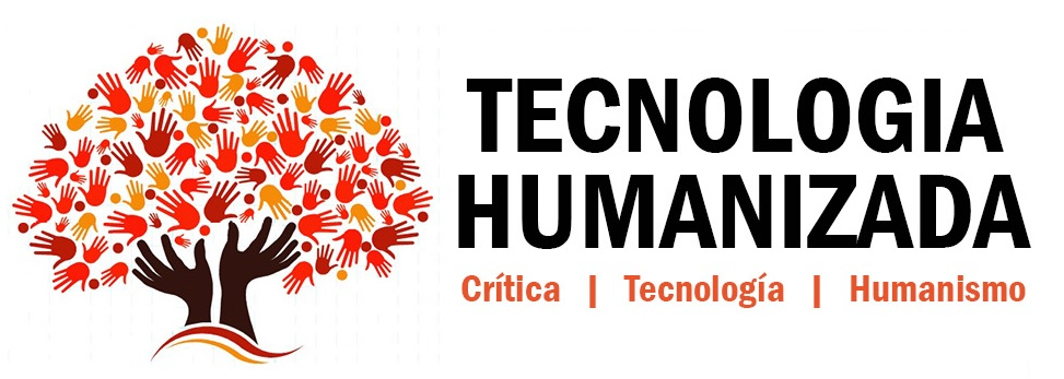 Crítica | Tecnología | Humanismo
