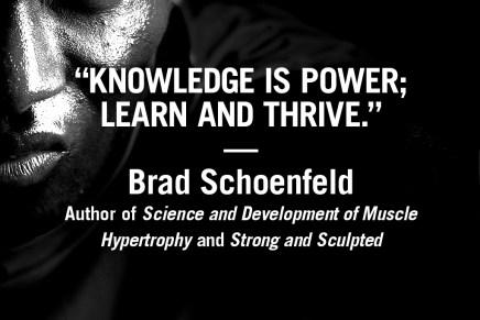 Knowledge is Power – Brad Schoenfeld