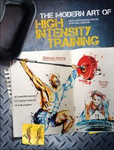 Modern Art of High Intensity Training