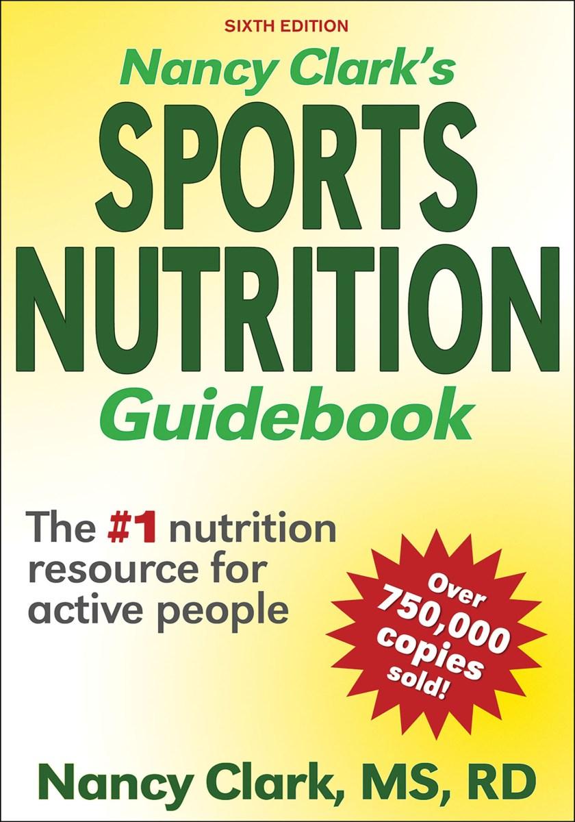 Nancy Clark's Sport Nutrition Guidebook