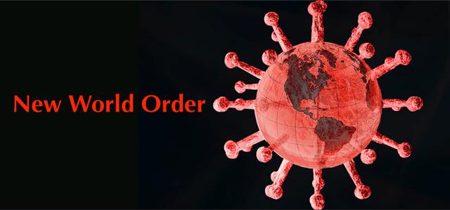 Covid 19 Coronavirus New World Order