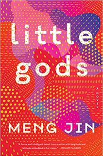 Little Gods: A Novel by Meng Jin