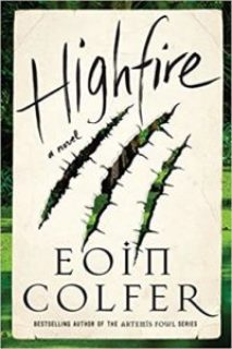 """""""Highfire"""" by Eoin Colfer"""