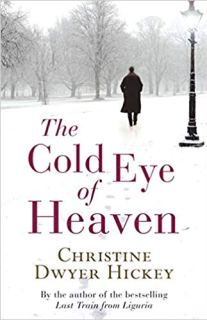 The cold eye of heaven on humbaa.com by christiane dwyer hickey