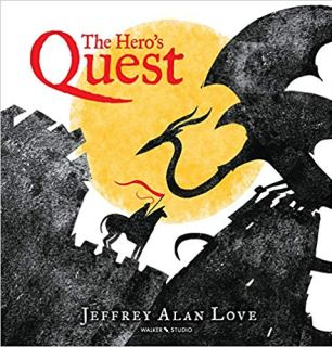 The Hero's Quest by Jeffrey Alan Love (Author)