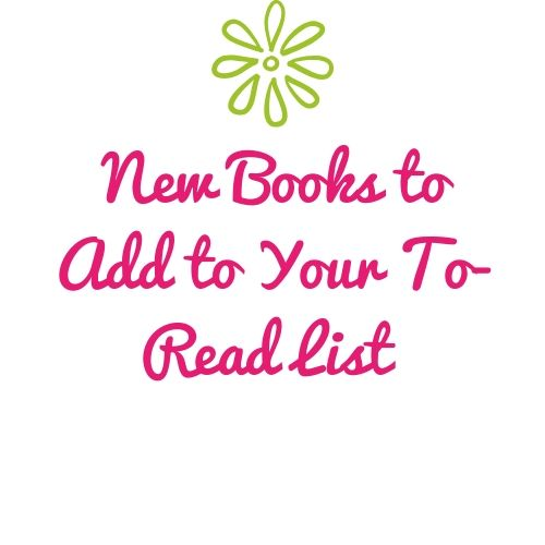 New Books to Add to Your To-Read List