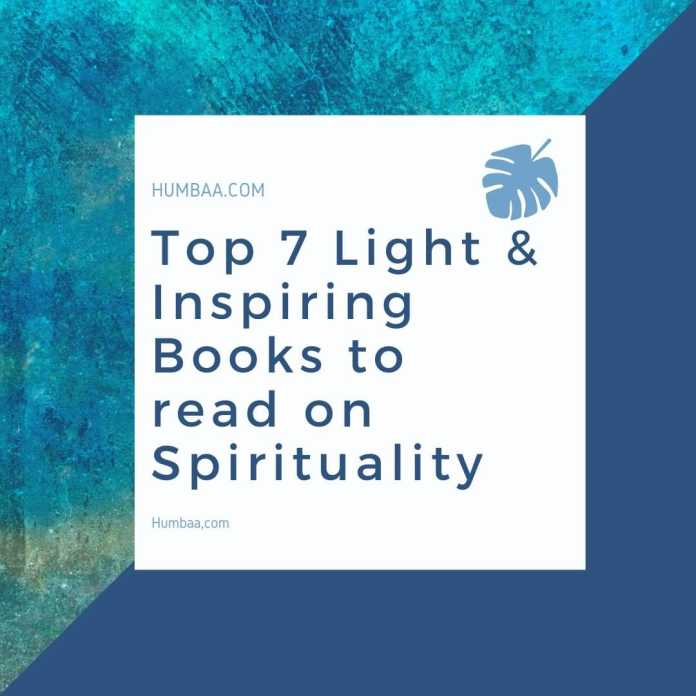 Top 7 Light & Inspiring Books to read on Spirituality