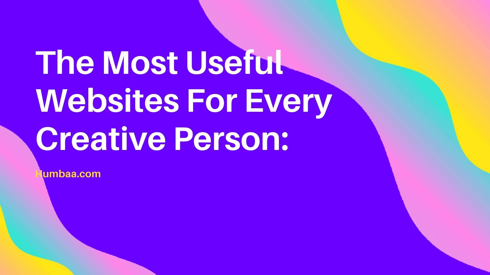 The-Most-Useful-Websites-For-Every-Creative-Person-min