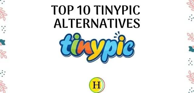 Top 10 Tinypic Alternatives