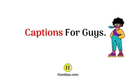 Captions for Guys