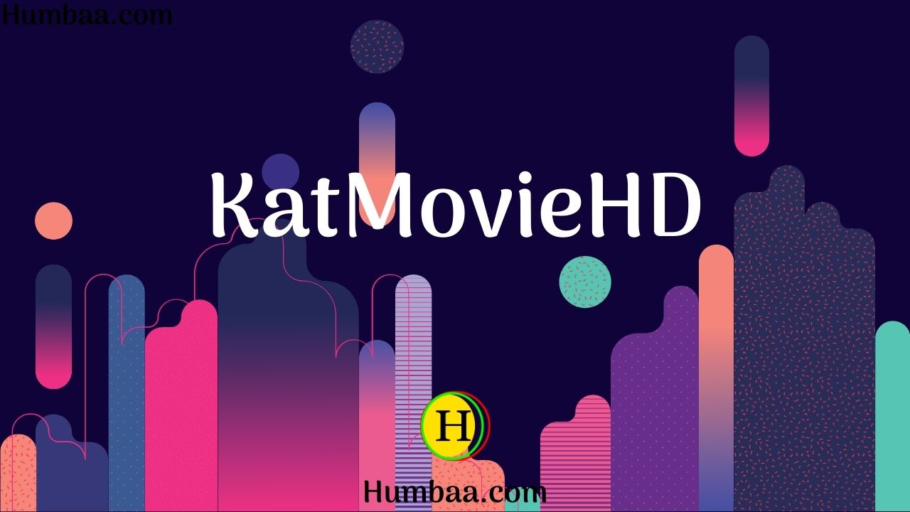 KatMovieHD 2021 New Link: Download Bollywood, Hollywood HD Movies For Free