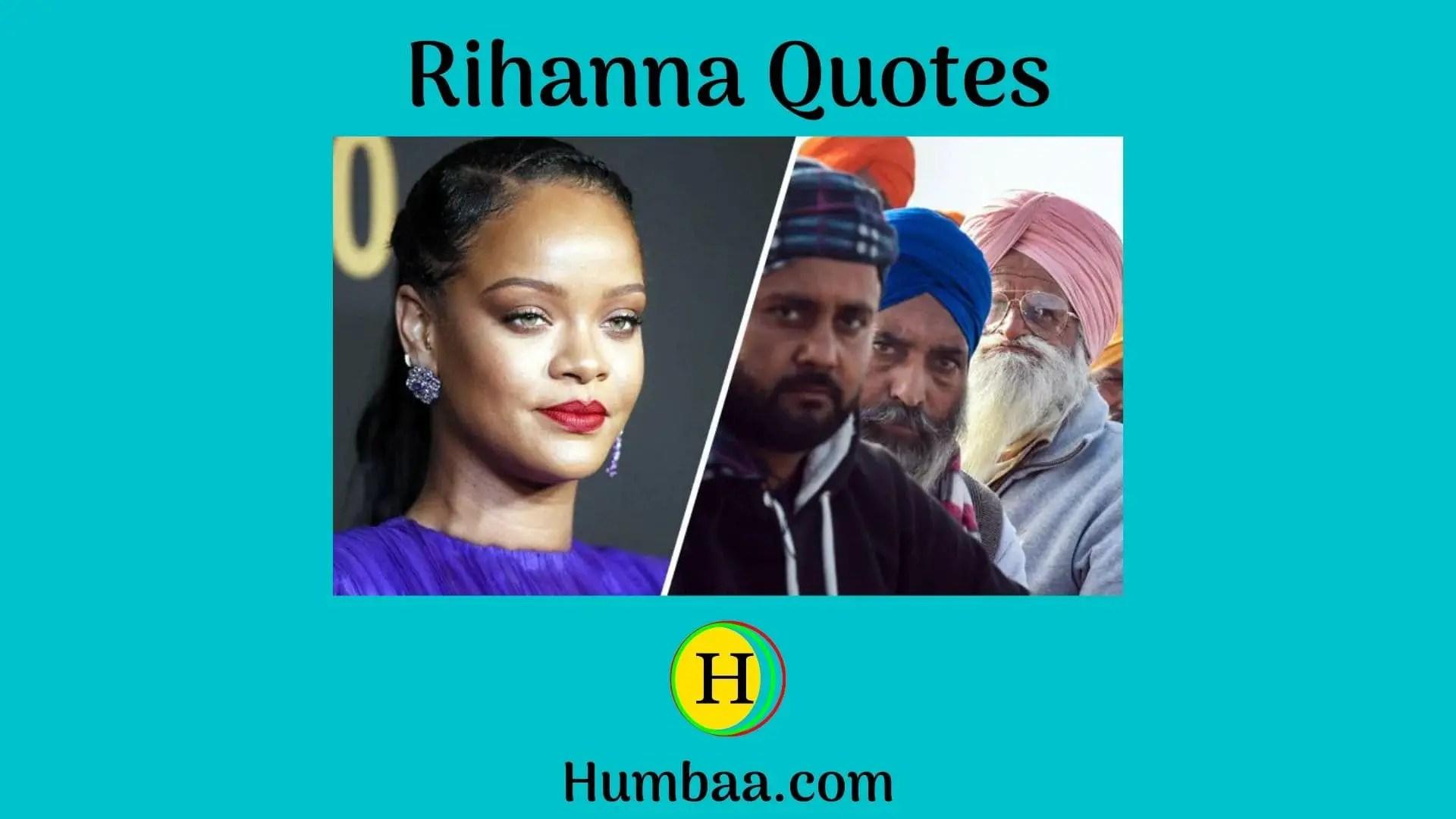 Rihaana Quotes