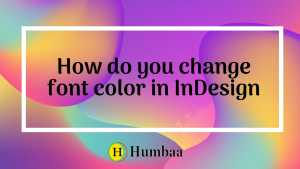 How do you change font color in InDesign