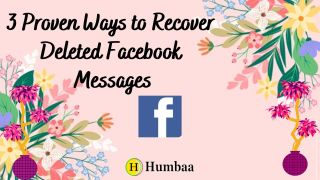 3 Proven Ways to Recover Deleted Facebook Messages in 2021