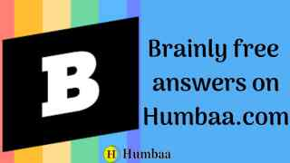 brainly free answers on humbaa
